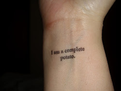 I am a complete potato.