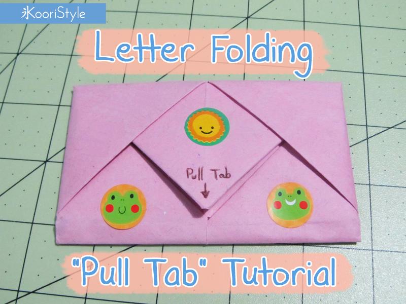 Koori KooriStyle Kawaii Cute Letter Paper Folding Snail Mail SnailMail Origami Pull Tab PullTab