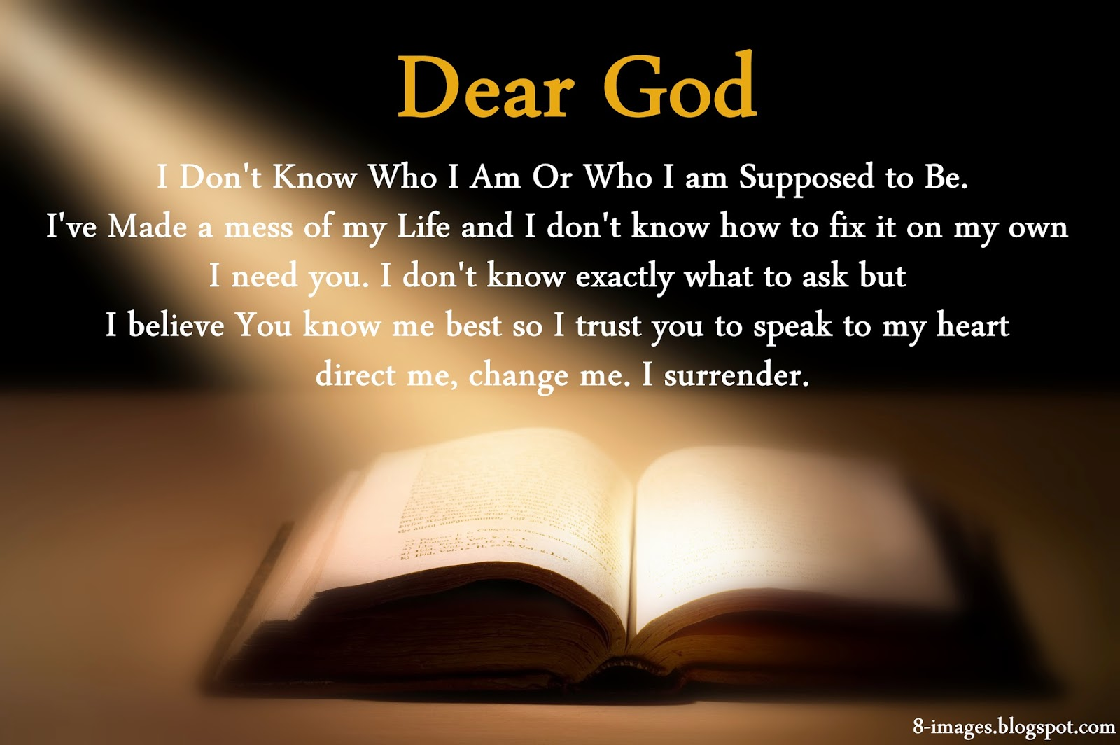 God Knows Your Needs Dear God i Don't Know Who i am