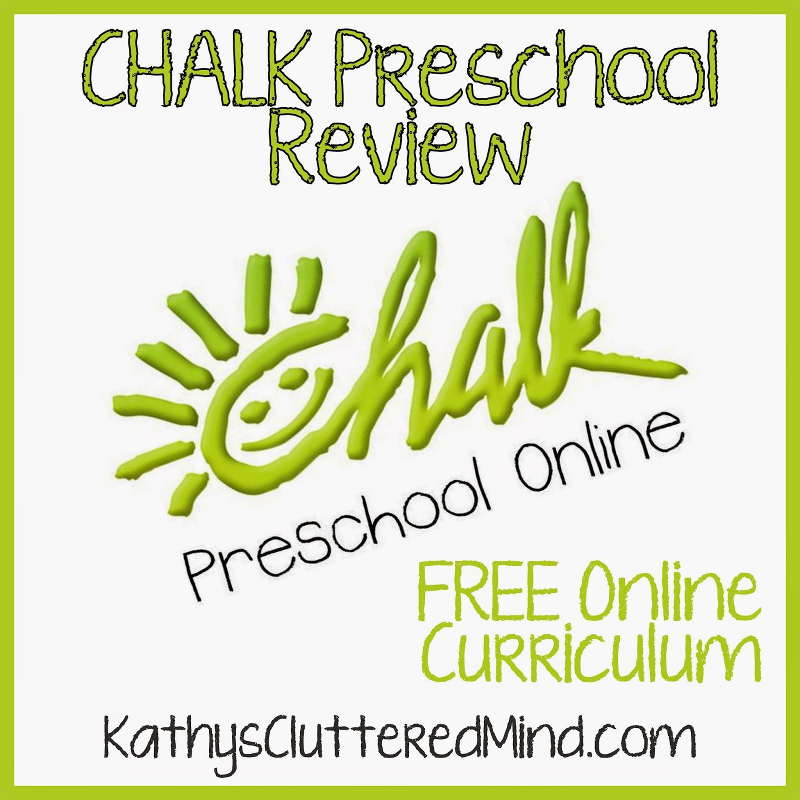 Kathys Cluttered Mind: CHALK Preschool Online Curriculum - And It\'s FREE