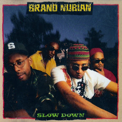 Brand Nubian – Slow Down (VLS) (1991) (192 kbps)
