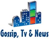 Gossip Tv & News