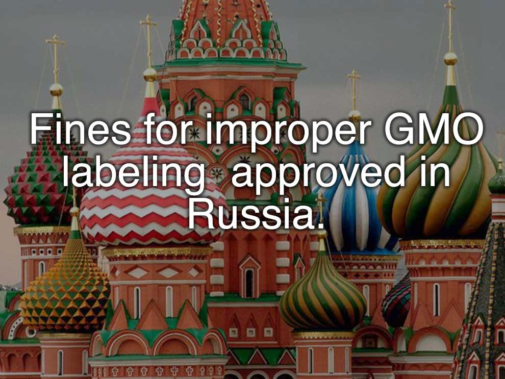 Fines for improper GMO labeling were approved in Russia