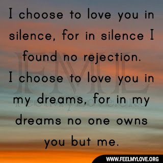 I choose to love you in silence