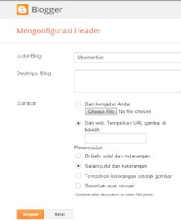 cara membuat header blog, membuat header blog bergambar, cara membuat header blog bergambar, membuat header menarik, tutorial membuat header blog
