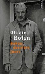 Le livre du jour - Bakou, derniers jours dans Le livre du jour rolin