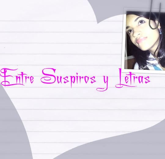 Entre Suspiros y Letras...