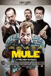 The Mule (2014)