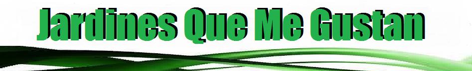http://www.jardinesquemegustan.com/