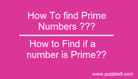 How To Check if a Number is Prime - Puzzles/Aptitude/Reasoning/Brainteasers