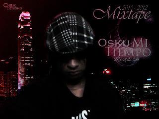 Osku - Mi Tiempo - Mixtape