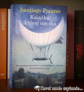 "Santiago Pajares ""Książka, której nie ma"""