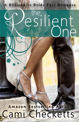The Resilient One: A Billionaire Bride Pact Romance