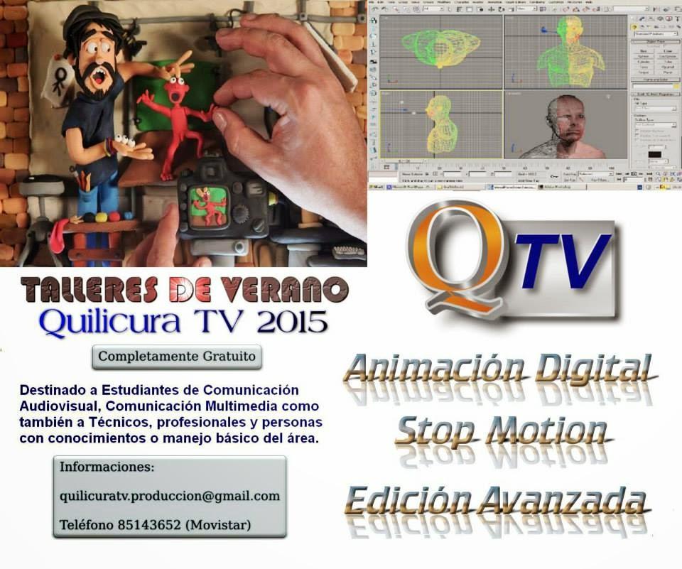 TALLERES DE VERANO 2015 QUILICURA TV , Animación Digital, Stop Motion, Edición de Video Avanzado