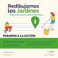 Jardines de Carlos París: Pasamos a la acción