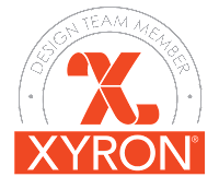 PROUD DESIGN TEAM MEMBER OF XYRON