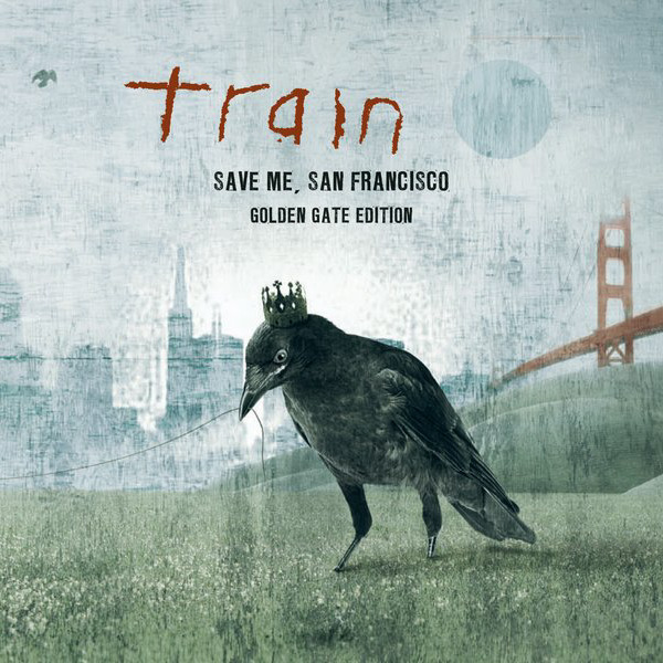 Train - Save Me, San Francisco (Golden Gate Edition) Cover