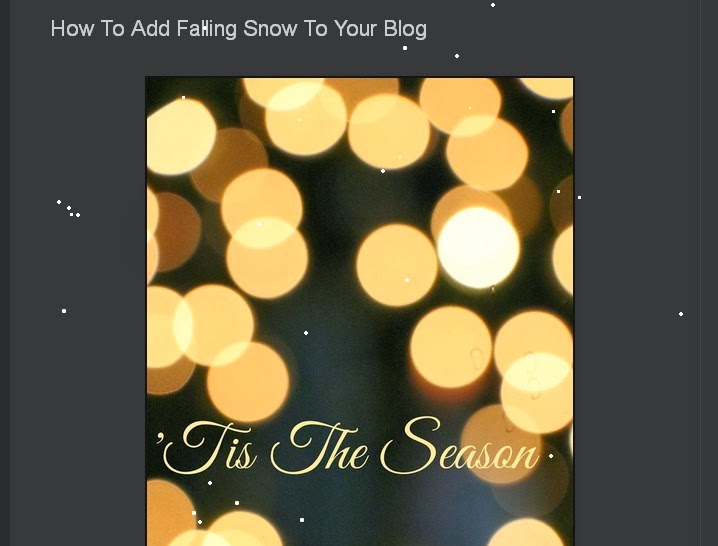 how to add falling snow to blogger, falling snow gadget on blog