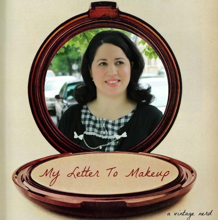 A Vintage Nerd, Vintage Blog, Retro Lifestyle Blog, Vintage Beauty Blog, A Letter to Makeup