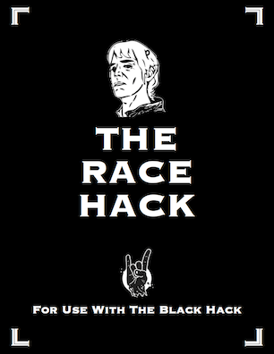 The Race Hack, A Supplement for The Black Hack