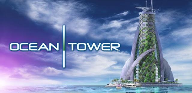 OCEAN TOWER APK [FULL][FREE]