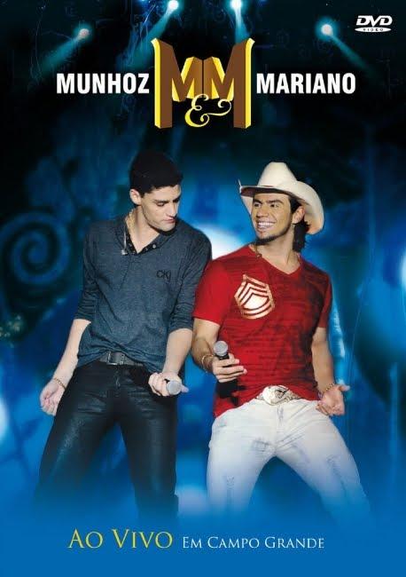 DVD Munhoz e Mariano Ao Vivo em Campo Grande (2011)