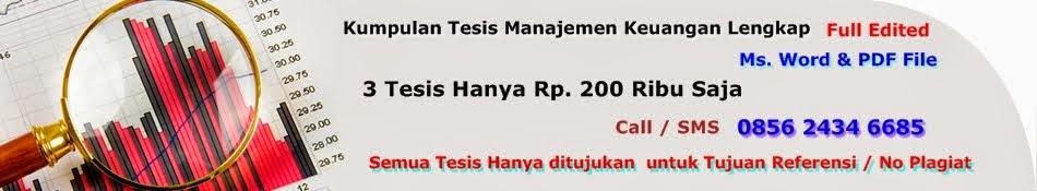 Penyedia Referensi Tesis Manajemen Keuangan Lengkap