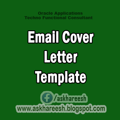 Email Cover Letter Template,AskHareesh Blog for OracleApps