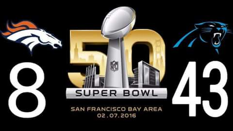 broncos 8, panthers 43. super bowl 50. san francisco bay area 02.07.2016