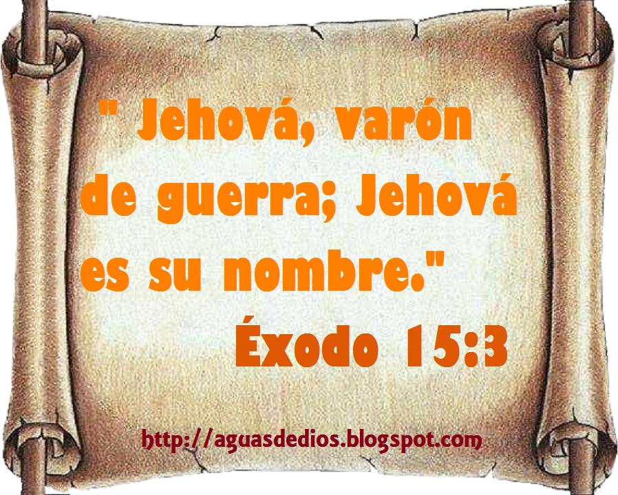 Resultado de imagen para EXODO 15:3