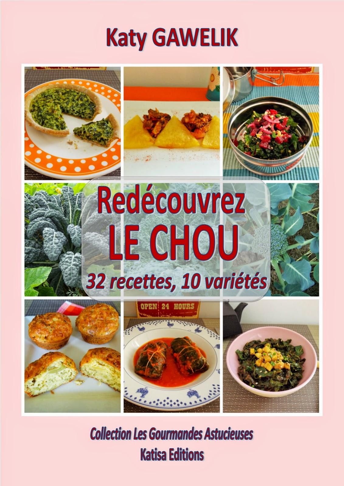 Mon nouveau livre Redécouvrez le Chou en 32 recettes et 10 variétés