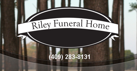 Thank You Riley Funeral Home - Woodville, TX