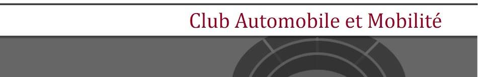 Club Automobile et Mobilité