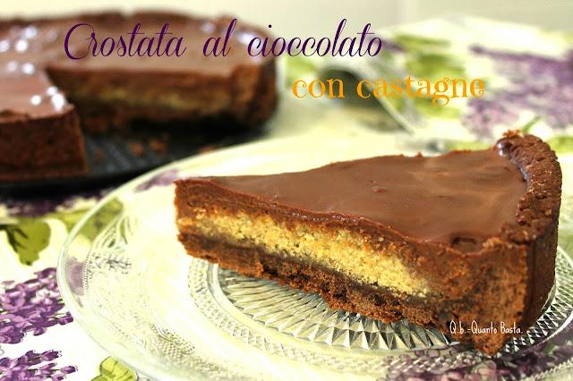Q.b.-Quanto Basta blog: crostata al cioccolato con castagne