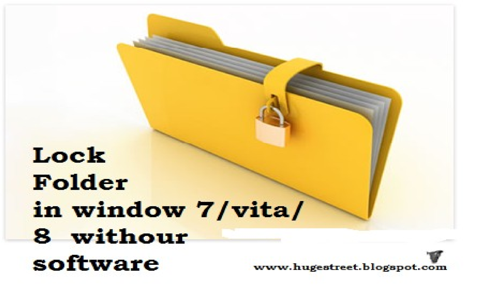 HOW TO HIDE OR LOCK A FOLDER OR FILE WITHOUT ANY SOFTWARE ...