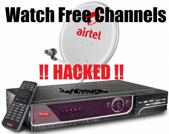 Airtel DTH Hacked Free Channel