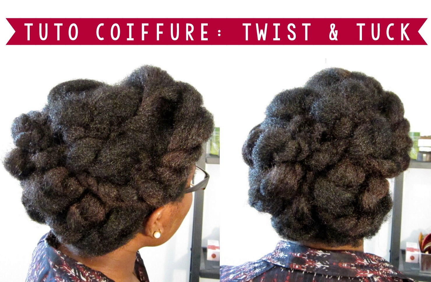 idée coiffure cheveux crepus twist and tuck