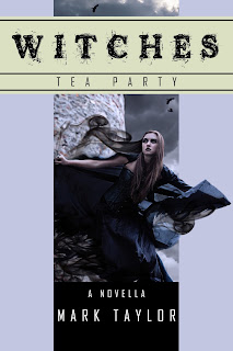 #BookShowcase: Witches- Tea Party by Mark Taylor (with #Giveaway!)