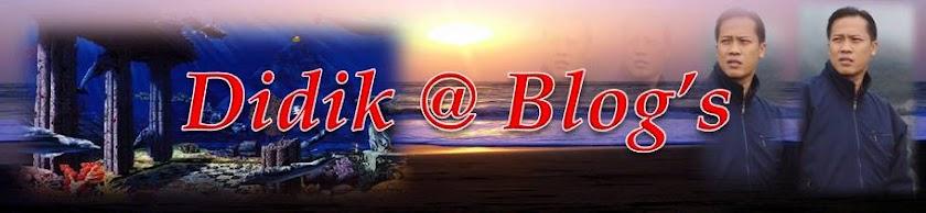 Didik@.Blog's