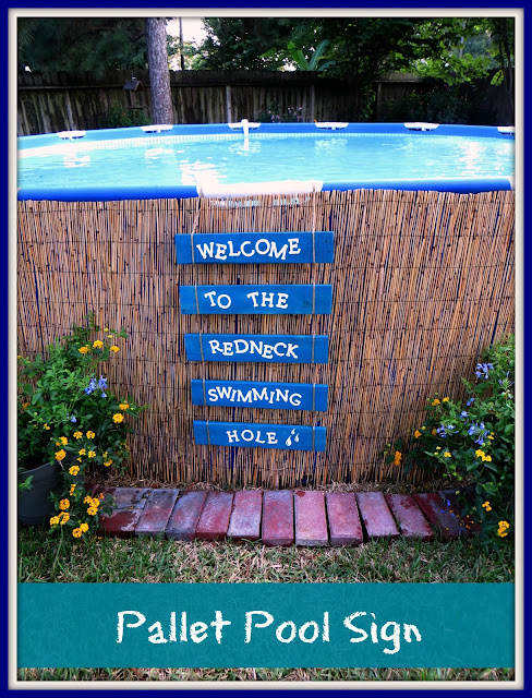 Above Ground Pool, Pallet Sign, Redneck Swimming Hole, Crosby TX