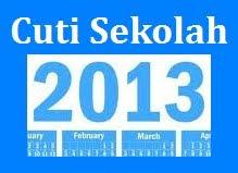 Kalendar Cuti Sekolah 2013