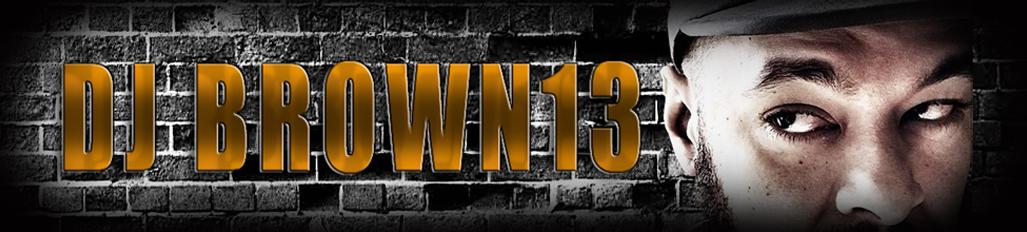 DJBROWN13.com