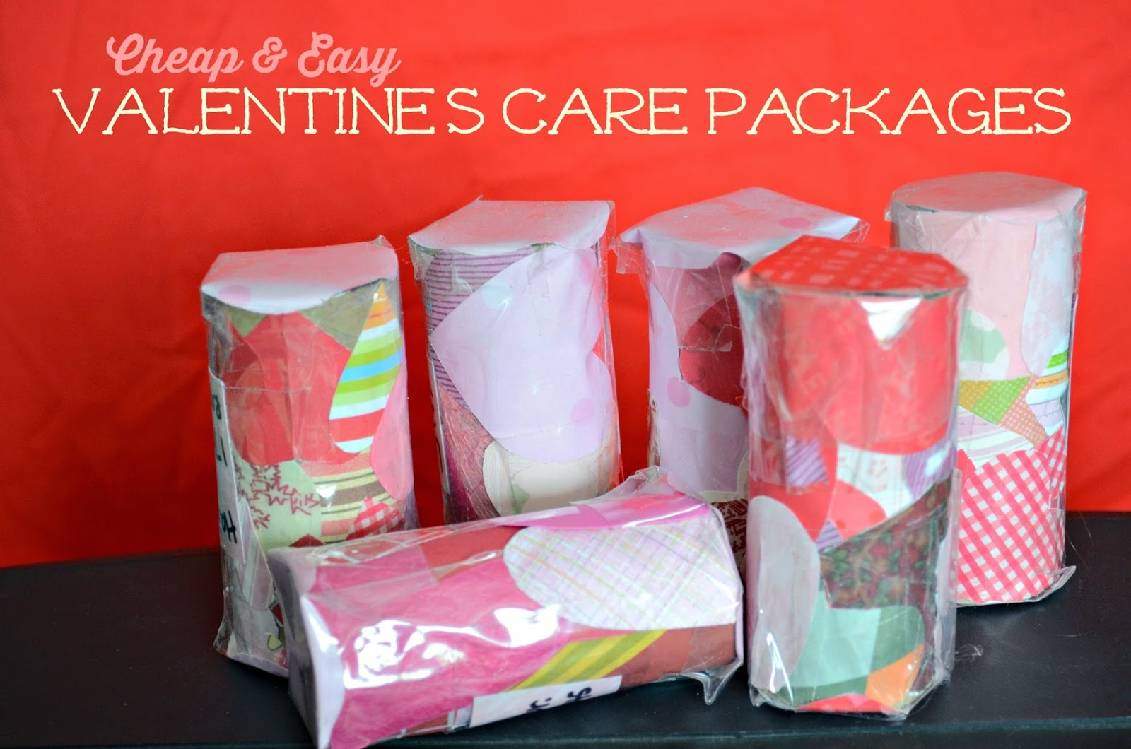Cheap & Easy Valentines Care Packages