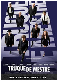 Capa Baixar Filme Truque de Mestre Dublado (Now You See Me)   Torrent Baixaki Download