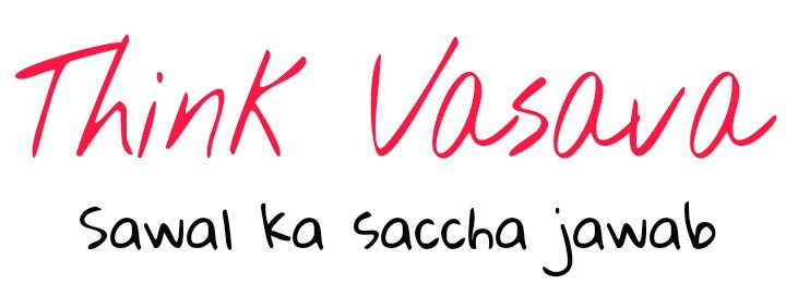 Thinkvasava - Hindi Me Jankari