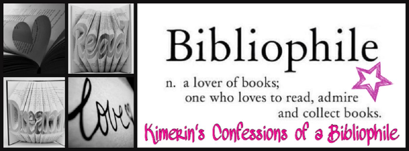 Kimerin's Confessions of a Bibliophile