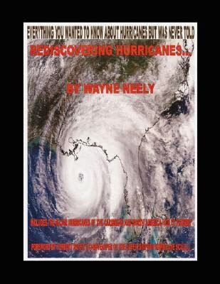 http://www.amazon.com/Rediscovering-Hurricanes-Everything-wanted-about/dp/1434338916/ref=la_B001JS19W0_1_7?s=books&ie=UTF8&qid=1408989519&sr=1-7