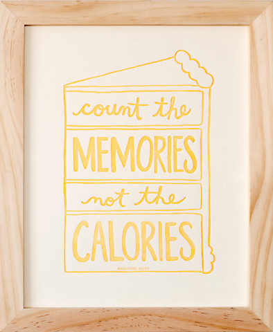 Count The Memories Not The Calories from Nourishing Notes