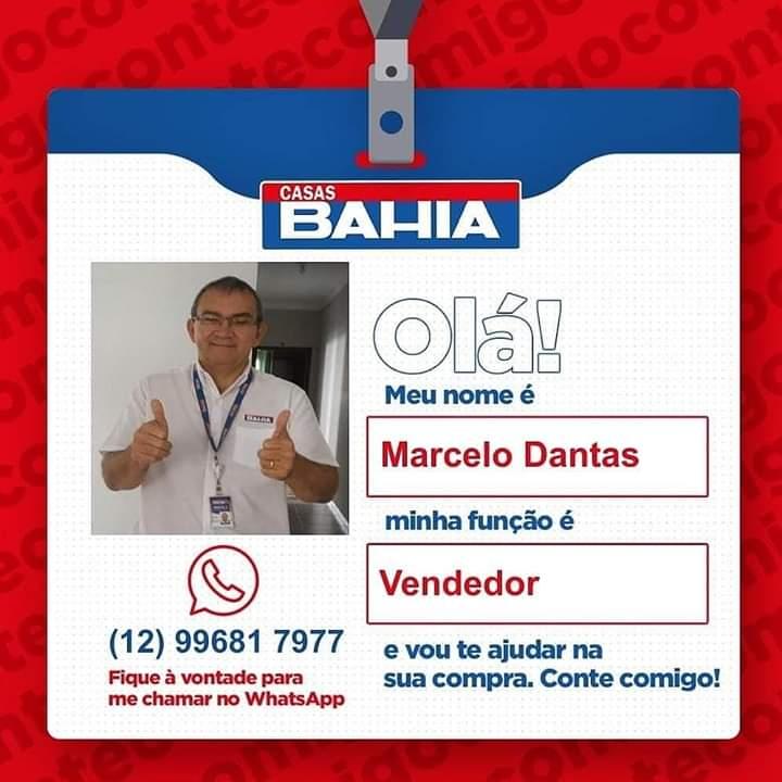 MARCELO DANTAS VENDEDOR DAS CASAS BAHIA