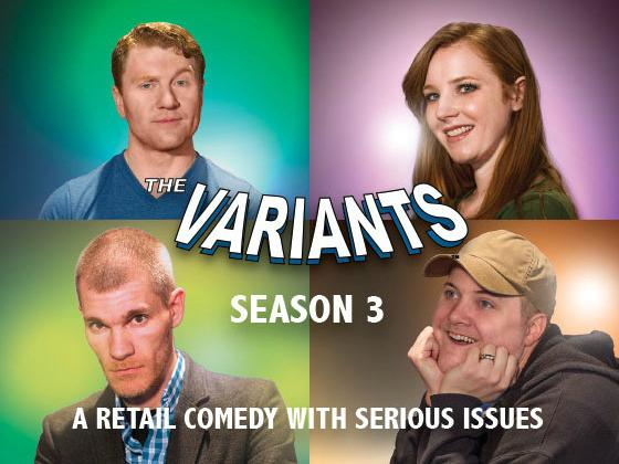 The Variants Season 3 Kickstarter Project